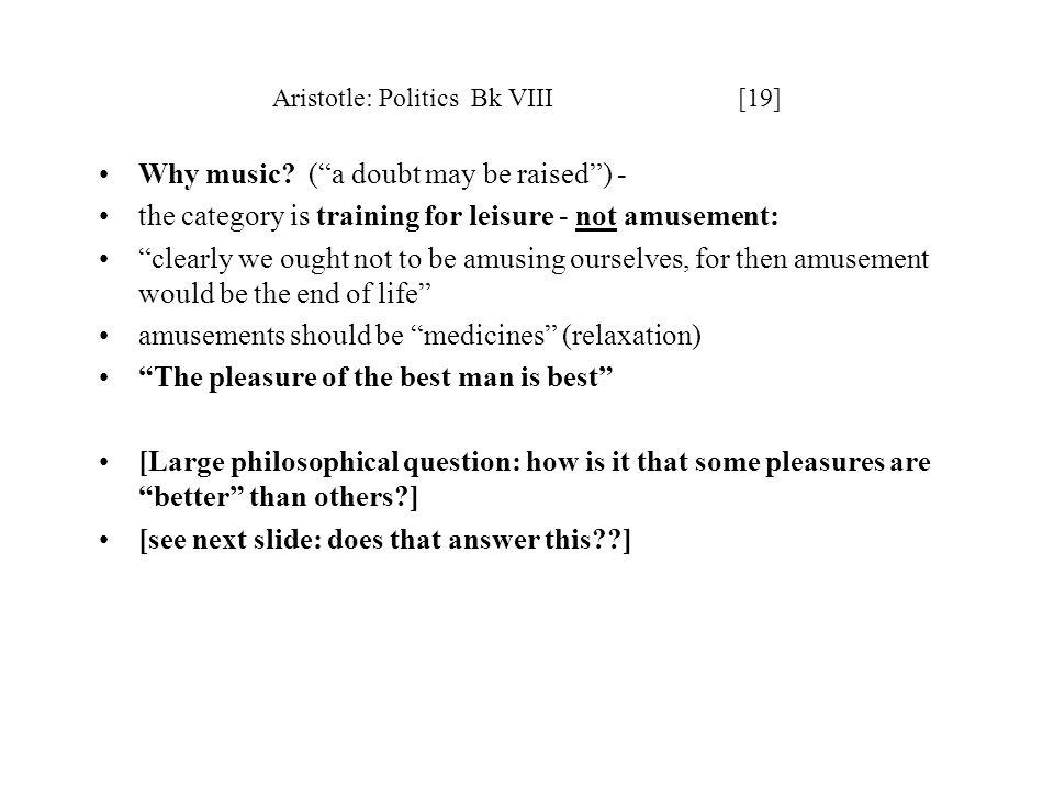 Aristotle: Politics Bk VIII [19]